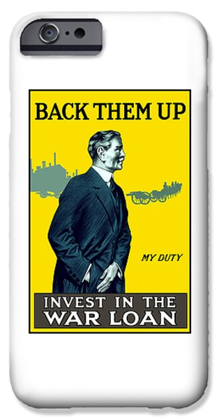 First World War iPhone Cases - Invest In The War Loan iPhone Case by War Is Hell Store