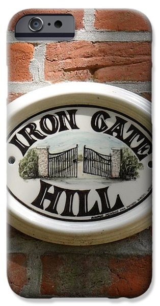 Sign Ceramics iPhone Cases - Iron Gate Hill - Sign iPhone Case by Diane DiMarco