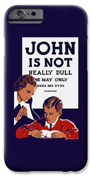 Physician iPhone Cases - John Is Not Really Dull - WPA iPhone Case by War Is Hell Store
