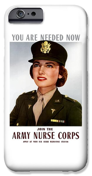 History Mixed Media iPhone Cases - Join The Army Nurse Corps iPhone Case by War Is Hell Store