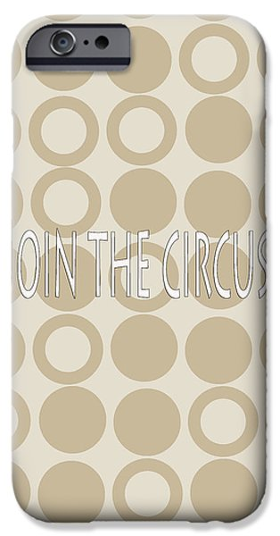 Abstract Forms iPhone Cases - Join The Circus iPhone Case by Tina M Wenger