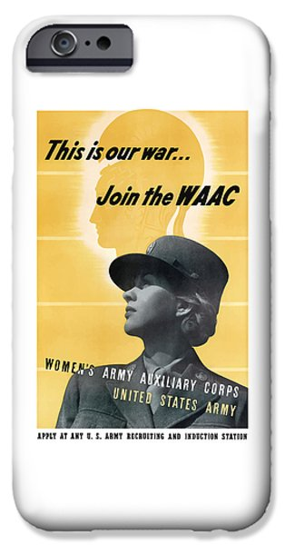 Ww11 iPhone Cases - Join The WAAC iPhone Case by War Is Hell Store