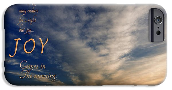Eternal Inspirational iPhone Cases - Joy Comes In The Morning iPhone Case by Mary Jo Allen