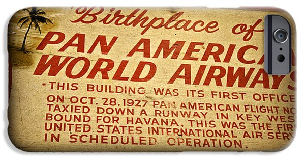 Airways Photographs iPhone Cases - Key West Florida - Pan American Airways Birthplace Sign iPhone Case by John Stephens