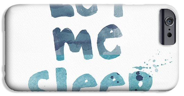 Pop Mixed Media iPhone Cases - Let Me Sleep  iPhone Case by Linda Woods