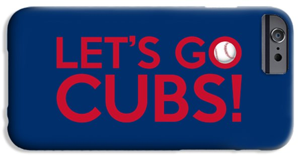 Chicago Cubs iPhone Cases - Lets Go Cubs iPhone Case by Florian Rodarte
