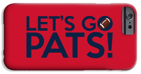 Patriots iPhone Cases - Lets Go Pats iPhone Case by Florian Rodarte