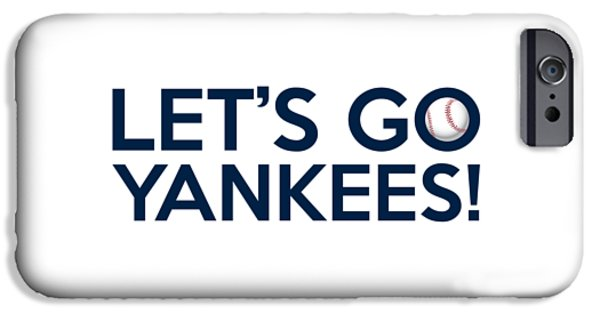Yankees iPhone Cases - Lets Go Yankees iPhone Case by Florian Rodarte