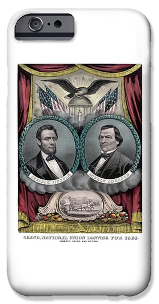 Proclamation iPhone Cases - Lincoln and Johnson Election Banner 1864 iPhone Case by War Is Hell Store