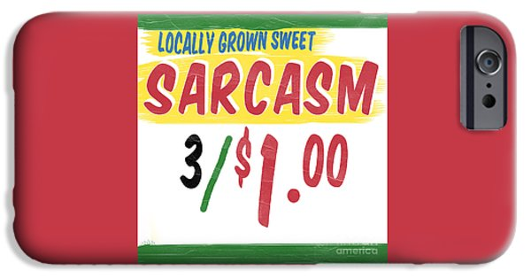 Locally Grown iPhone Cases - Locally Grown Sweet Sarcasm iPhone Case by Edward Fielding