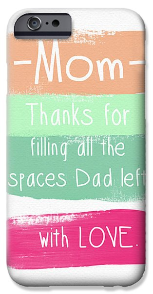 Father iPhone Cases - Mom On Fathers Day- Greeting Card iPhone Case by Linda Woods