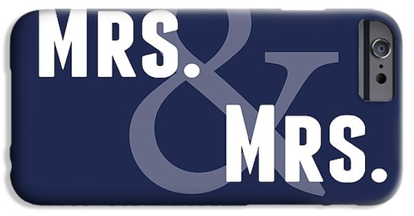 Sign iPhone Cases - Mrs and Mrs and Cat- Blue iPhone Case by Linda Woods