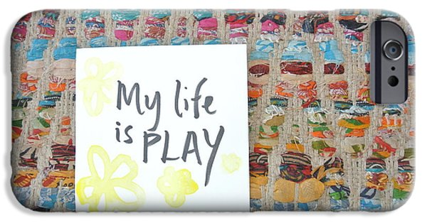 Buddhist iPhone Cases - My life is play iPhone Case by Tiny Affirmations