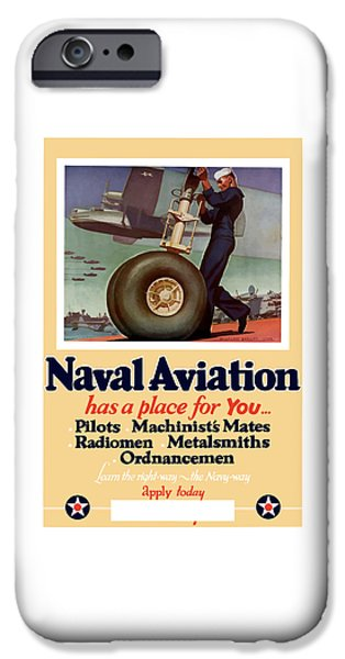 States Mixed Media iPhone Cases - Naval Aviation Has A Place For You iPhone Case by War Is Hell Store