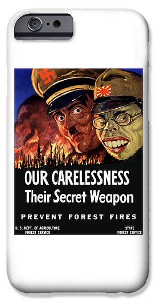 Our Carelessness - Their Secret Weapon iPhone Case by War Is Hell Store
