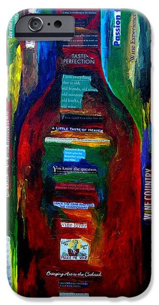 Passion For Wine iPhone Case by Patti Schermerhorn