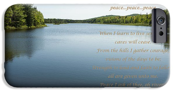 I Ask iPhone Cases - Peace I Ask of Thee Oh River iPhone Case by Carol Lynn Coronios