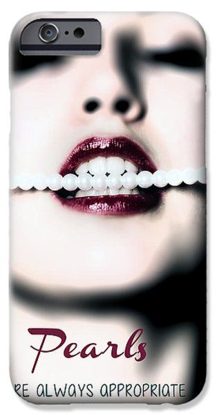 Biting iPhone Cases - Pearls are always appropriate iPhone Case by Joana Kruse