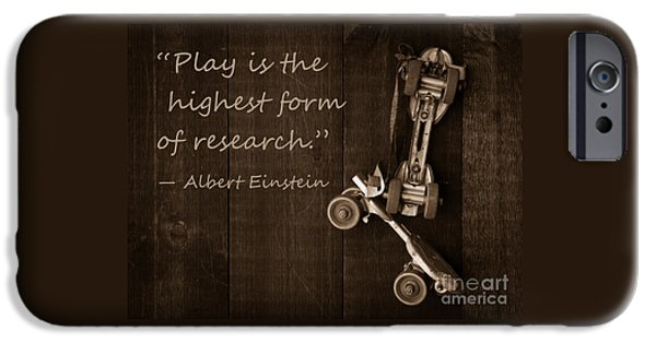 Skate iPhone Cases - Play is the highest form of research. Albert Einstein  iPhone Case by Edward Fielding