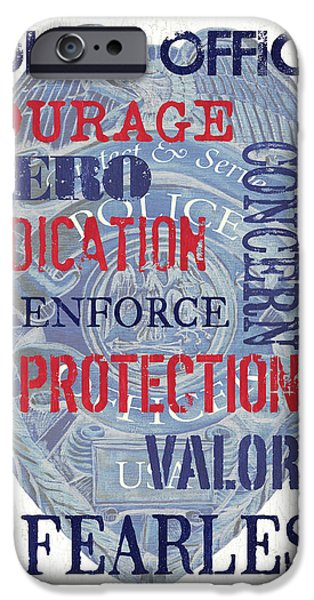 Police iPhone Cases - Police Inspirational 1 iPhone Case by Debbie DeWitt