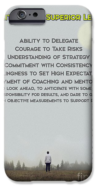 Development Mixed Media iPhone Cases - Qualities of Superior Leaders iPhone Case by Adam Asar