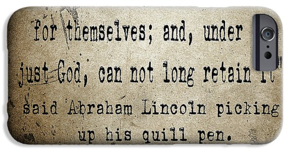 Lincoln iPhone Cases - Said Abraham Lincoln iPhone Case by Cinema Photography