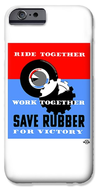 Save iPhone Cases - Save Rubber For Victory - WPA iPhone Case by War Is Hell Store