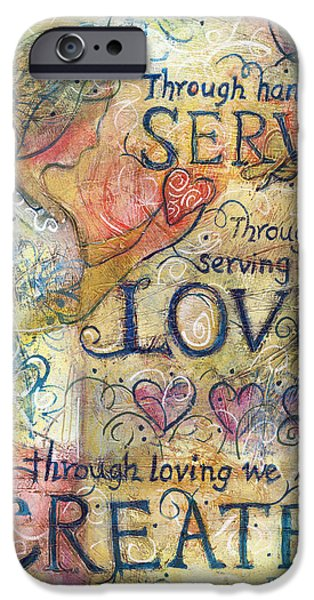 Recently Sold -  - Texture iPhone Cases - Serve Love Create iPhone Case by Jen Norton