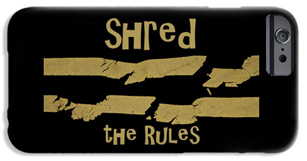 Freedom iPhone Cases - Shred the Rules iPhone Case by John Harmon