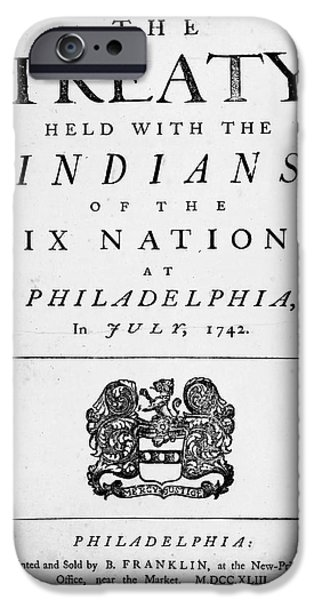 Account iPhone Cases - Six Nations Treaty, 1742 iPhone Case by Granger