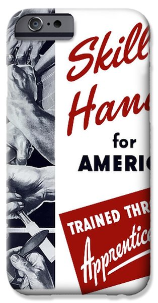 Skilled Hands For America iPhone Case by War Is Hell Store