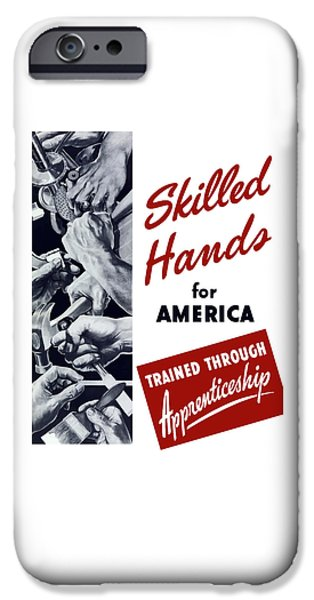 United States iPhone Cases - Skilled Hands For America iPhone Case by War Is Hell Store