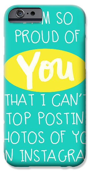 Graduation iPhone Cases - So Proud Of You- blue iPhone Case by Linda Woods