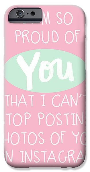 Graduation iPhone Cases - So Proud Of You- pink iPhone Case by Linda Woods