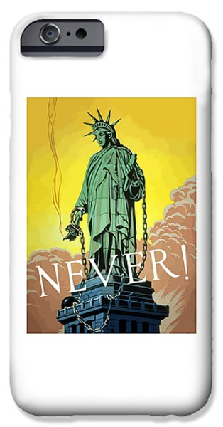 Ww1 iPhone Cases - Statue Of Liberty In Chains -- Never iPhone Case by War Is Hell Store