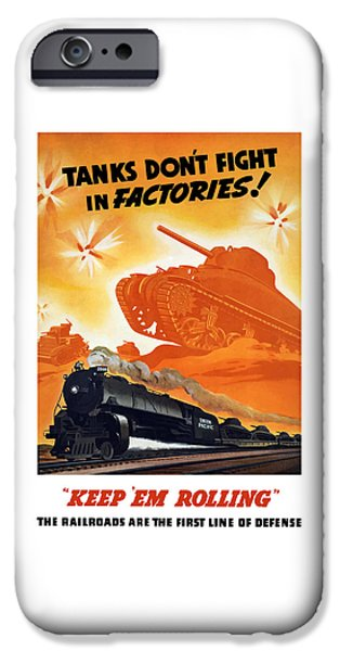 Steam Engine iPhone Cases - Tanks Dont Fight In Factories iPhone Case by War Is Hell Store