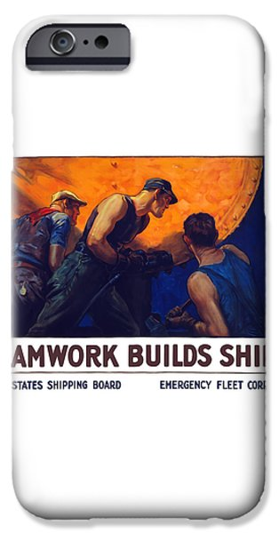 Teamwork Builds Ships iPhone Case by War Is Hell Store
