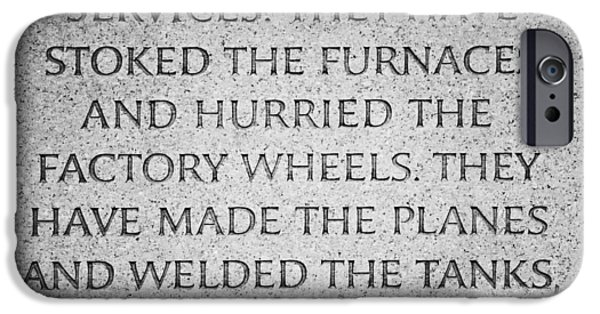 Quotation iPhone Cases - They Have Given Their Sons To The Military... - National World War II Memorial in Washington DC iPhone Case by Marianna Mills