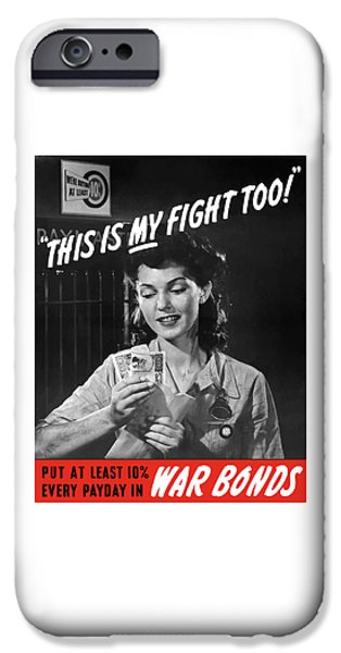 War iPhone Cases - This Is My Fight Too iPhone Case by War Is Hell Store
