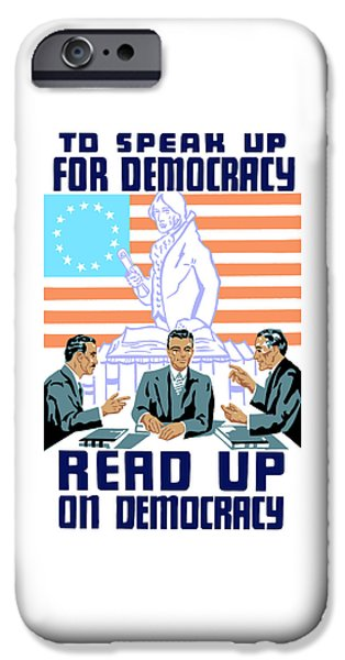 History iPhone Cases - To speak up for democracy Read up on democracy iPhone Case by War Is Hell Store
