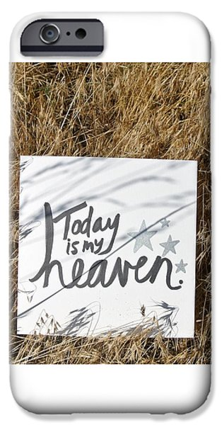 Buddhist iPhone Cases - Today is my heaven iPhone Case by Tiny Affirmations