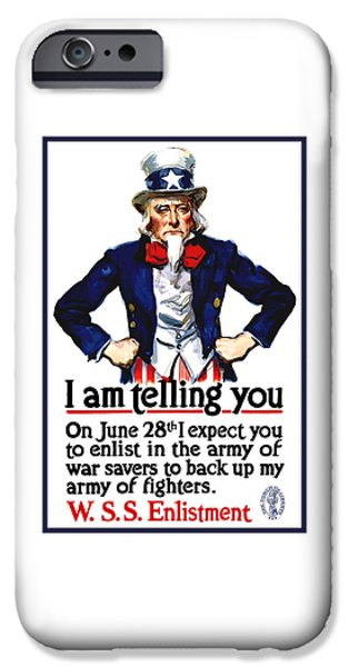 World War One iPhone Cases - Uncle Sam -- I Am Telling You iPhone Case by War Is Hell Store