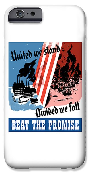 War iPhone Cases - United We Stand Divided We Fall iPhone Case by War Is Hell Store