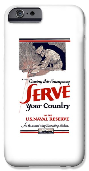 Reserve iPhone Cases - US Naval Reserve Serve Your Country iPhone Case by War Is Hell Store