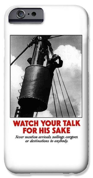 Watch Your Talk For His Sake  iPhone Case by War Is Hell Store