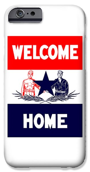 Ww1 iPhone Cases - Vintage Welcome Home Military Sign iPhone Case by War Is Hell Store