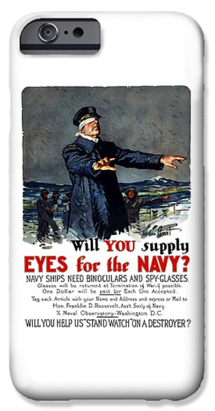 Wwi iPhone Cases - Will You Supply Eyes For The Navy iPhone Case by War Is Hell Store