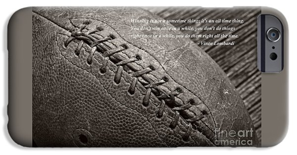 Vince iPhone Cases - Winning Quote from Vince Lombardi iPhone Case by Edward Fielding