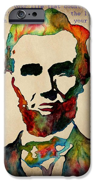 Abraham Lincoln Art iPhone Cases - Wise Abraham Lincoln Quote iPhone Case by Georgeta  Blanaru