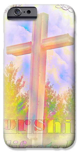 Religious iPhone Cases - Worship Is A Lifestyle iPhone Case by Michelle Greene Wheeler